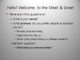 Hello! Welcome to the Meet & Greet
