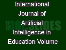 International Journal of Artificial Intelligence in Education Volume#