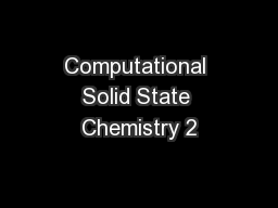 Computational Solid State Chemistry 2