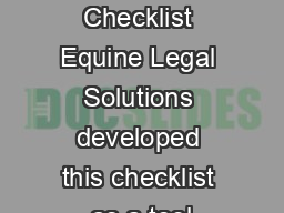 Horse Buying Checklist Equine Legal Solutions developed this checklist as a tool PDF document - DocSlides