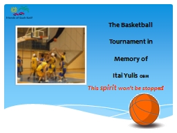 The Basketball Tournament in Memory of