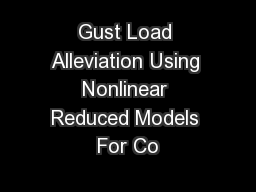 Gust Load Alleviation Using Nonlinear Reduced Models For Co