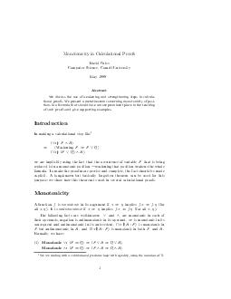 Monotonicity in Calculational Proofs David Gries Computer Science Cornell University May  Abstract We discuss the use of weakening and strengthening steps in calcula tional proofs