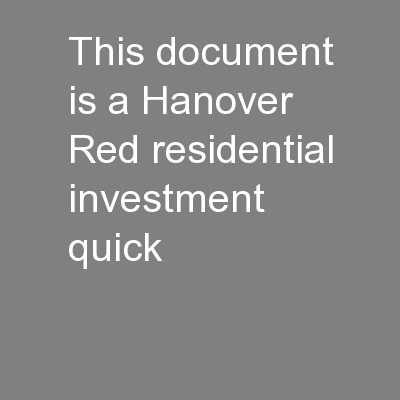 This document is a Hanover Red residential investment quick