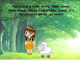 Mary had a little lamb, little lamb, little lamb.  Mary had PowerPoint PPT Presentation
