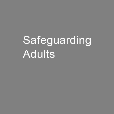 Safeguarding Adults PowerPoint PPT Presentation