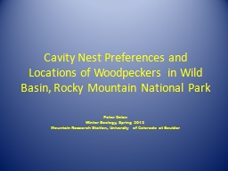 Cavity Nest Preferences and Locations of