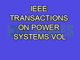 IEEE TRANSACTIONS ON POWER SYSTEMS VOL