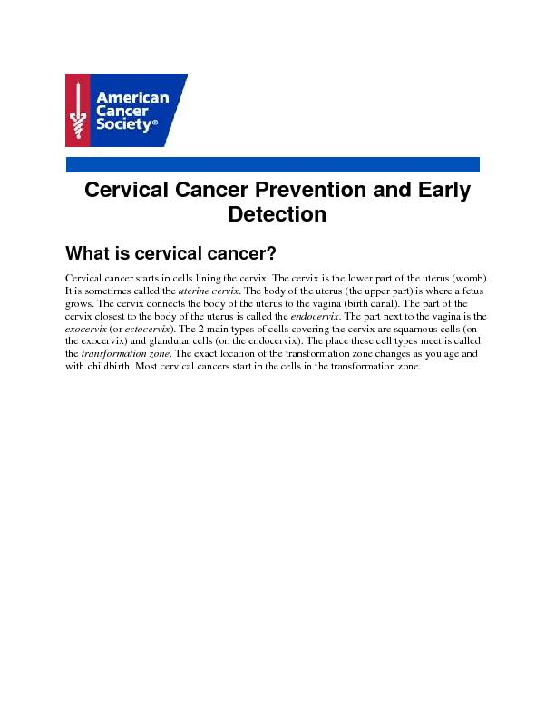 Cervical Cancer Prevention and Early Detection What is cervical cancer