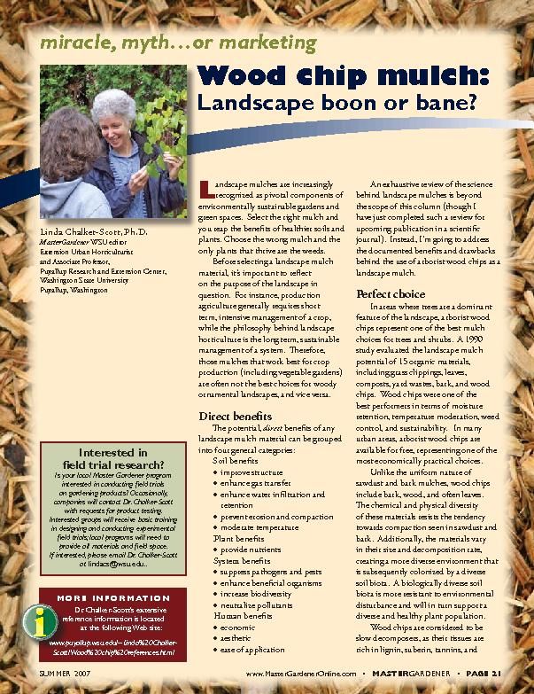 miracle, myth…or marketingWood chip mulch:Landscape boon or bane?