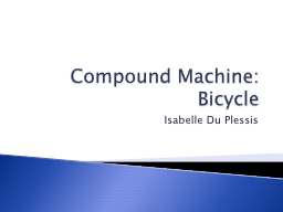 Compound Machine: Bicycle
