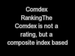 Comdex RankingThe Comdex is not a rating, but a composite index based