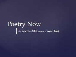 Poetry Now PowerPoint PPT Presentation