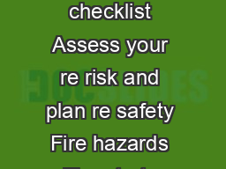 FIRE SAFETY RISK ASSESSMENT Follow the  key steps Fill in the checklist Assess your re risk and plan re safety Fire hazards Fire starts when heat source of ignition comes into contact with fuel anyth PowerPoint PPT Presentation