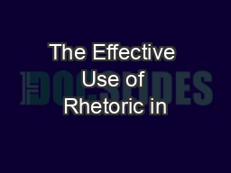The Effective Use of Rhetoric in