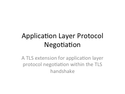 Application Layer Protocol Negotiation PowerPoint PPT Presentation