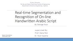 Real-time Segmentation and Recognition of On-line Handwritt