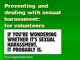 Preventing and dealing with sexual harassment: