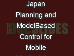 Proceedings IROS  Conference on Intelligent Robots and Systems Takamatsu Japan Planning and ModelBased Control for Mobile Manipulators Evangelos Papadopoulos and John Poulakakis Department of Mechani