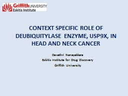 CONTEXT SPECIFIC ROLE OF DEUBIQUITYLASE ENZYME, USP9X, IN H PowerPoint PPT Presentation