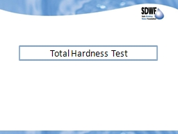 Total Hardness Test