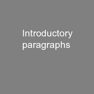 Introductory paragraphs PowerPoint PPT Presentation