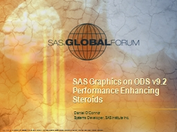 SAS Graphics on ODS v9.2 Performance Enhancing Steroids PowerPoint PPT Presentation