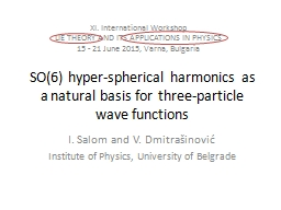 SO(6) hyper-spherical harmonics as a natural basis for thre