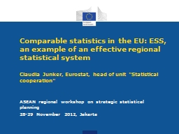 Comparable statistics in the EU: ESS, an example of an effe