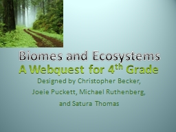 Biomes and Ecosystems PowerPoint PPT Presentation