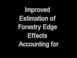 Improved Estimation of Forestry Edge Effects Accounting for
