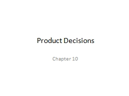 Product Decisions PowerPoint PPT Presentation