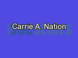 Carrie A. Nation