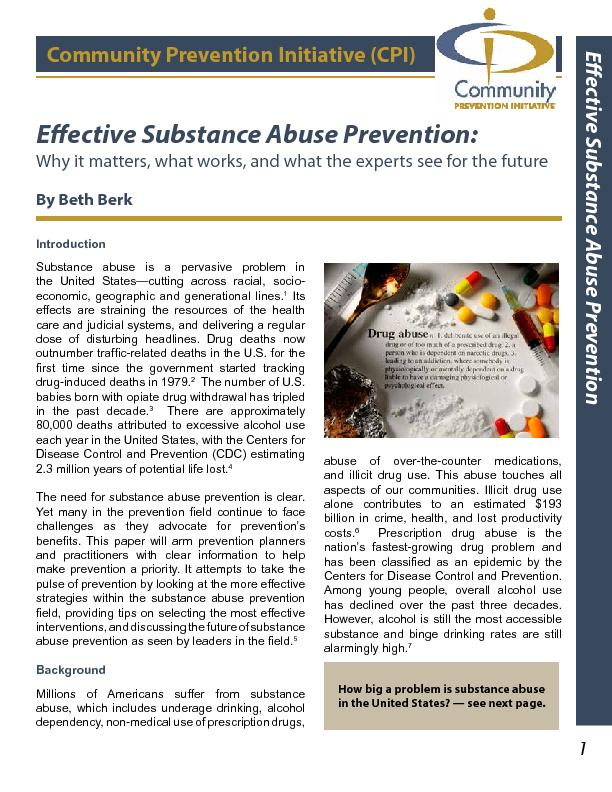 Eective Substance Abuse Prevention:Why it matters, what works, and wh