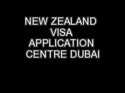 NEW ZEALAND VISA APPLICATION CENTRE DUBAI