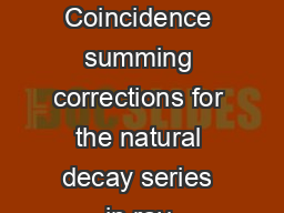 Journal of Radiation and Isotopes    Coincidence summing corrections for the natural decay series in ray spectrometry M