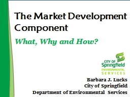 The Market Development Component