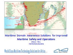 Maritime Domain Awareness Solutions for improved Maritime S