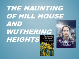 The Haunting of Hill House PowerPoint PPT Presentation