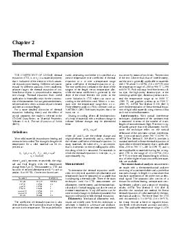 THE COEFFICIENT OF LINEAR thermal expansion CTE  or  is a material property that is indicative of the extent to which a mate rial expands upon heating