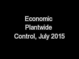 Economic Plantwide Control, July 2015 PowerPoint PPT Presentation