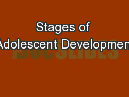 Stages of Adolescent Development