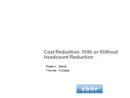 Cost Reduction: With or Without Headcount Reduction