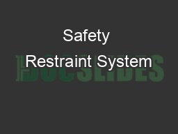 Safety Restraint System PowerPoint PPT Presentation