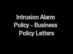 Intrusion Alarm Policy - Business Policy Letters