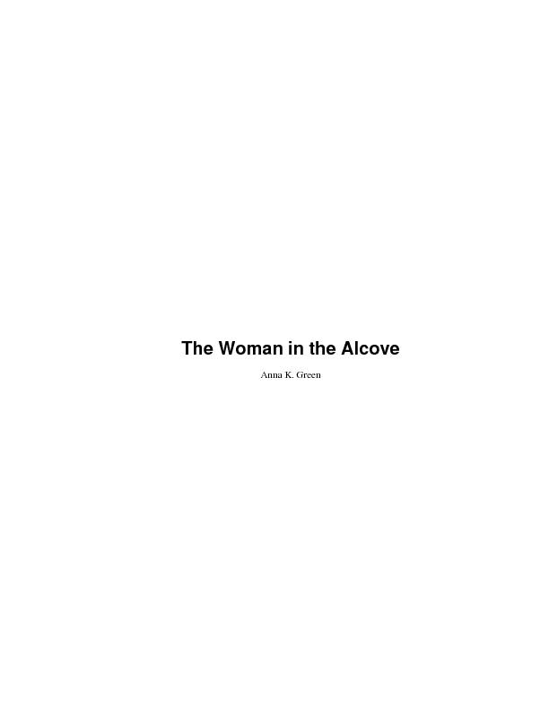 The Woman in the Alcove...............................................
