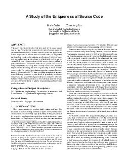 A Study of the Uniqueness of Source Code Mark Gabel Zhendong Su Department of Computer Science University of California at Davis mggabelsuucdavis