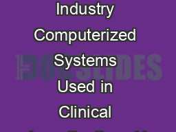 Guidance for Industry Computerized Systems Used in Clinical Investigations U