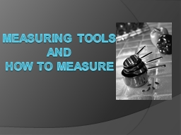 Measuring Tools and