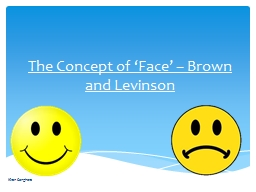 The Concept of 'Face' – Brown and Levinson